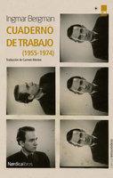 Cuaderno de trabajo - Ingmar Bergman