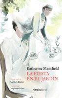La fiesta en el jardín - Katherine Mansfield