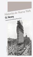 Historias de Nueva York - O. Henry