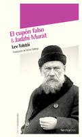 Jadzhi Murat / El cupón falso - Lev Tolstói