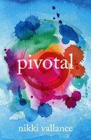 Pivotal - Nikki Vallance