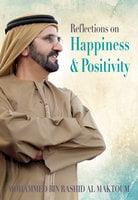 Reflections on Happiness & Positivity - Explorer Publishing