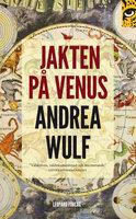 Jakten på Venus - Andrea Wulf