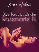 Das Tagebuch der Rosemarie N. - Lorenz Holbach