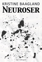 Neuroser - Kristine Baagland