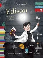 Edison - O wielkim wynalazcy - Ewa Nowak