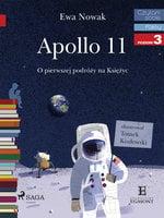 Apollo 11 - O pierwszym lądowaniu na Księżycu - Ewa Nowak