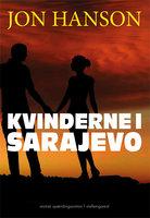 Kvinderne i Sarajevo - Jon Hanson
