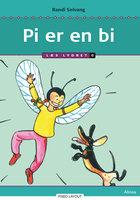 Pi er en bi, Læs Lydret 0 - Randi Solvang
