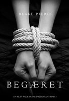 Begæret (En Riley Paige Spændingsroman—Bind 3) - Blake Pierce