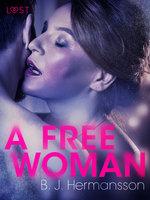 A Free Woman– Erotic Short Story - B.J. Hermansson