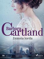 Zemsta lorda - Ponadczasowe historie miłosne Barbary Cartland - Barbara Cartland