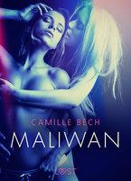 Maliwan - opowiadanie erotyczne - Camille Bech
