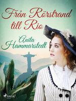 Från Rörstrand till Rio - Anita Hammarstedt