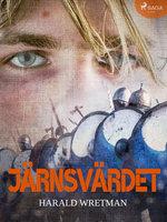 Järnsvärdet - Harald Wretman