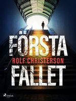 Första fallet - Rolf Christerson