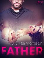Father– Erotic Short Story - B.J. Hermansson