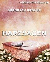 Harzsagen - Heinrich Pröhle