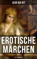 Erotische Märchen - Jean Qui Rit