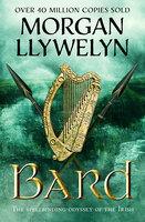 Bard - Morgan Llywelyn