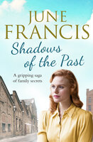 Shadows of the Past - June Francis