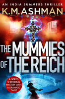 The Mummies of the Reich - K.M. Ashman