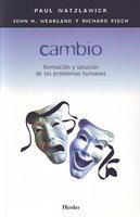 Cambio - Paul Watzlawick, John H. Weakland, Richard Fisch