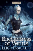 Enchantress of Venus - Leigh Brackett