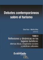 Debates contemporáneos sobre el turismo - Edna Rozo, Martha Vélez