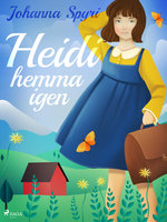 Heidi hemma igen - Johanna Spyri