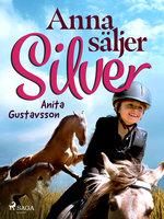 Anna säljer Silver - Anita Gustavsson