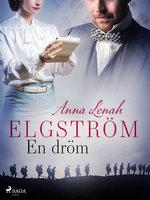 En dröm - Anna Lenah Elgström
