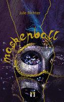 Maskenball - Jule Richter