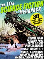 The 11th Science Fiction Megapack - Robert Silverberg, Fritz Leiber, Frederik Pohl, C. M. Kornbluth, Hal Clement