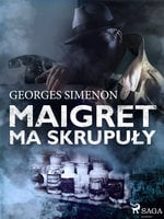 Maigret ma skrupuły - Georges Simenon