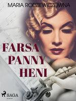 Farsa Panny Heni - Maria Rodziewiczówna