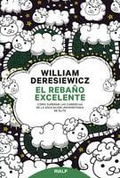 El rebaño excelente - William Deresiewicz