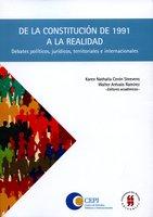 De la constitución de 1991 a la realidad - CEPI, Walter Arévalo Ramirez, Karen Nathalia Cerón Steevens