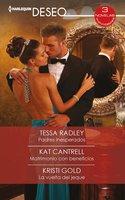Padres inesperados - Matrimonio con beneficios - La vuelta del jeque - Tessa Radley, Kat Cantrell, Kristi Gold