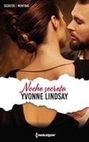 Noche secreta - Yvonne Lindsay