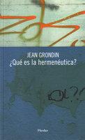 ¿Qué es la hermenéutica? - Jean Grondin
