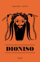 Dioniso - Walter F. Otto