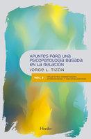 Apuntes para una psicopatología basada en la relación - Jorge L. Tizón