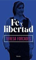 Fe y libertad - Teresa Forcades