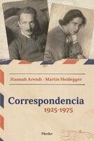 Correspondencia 1925-1975 - Hannah Arendt, Martin Heidegger