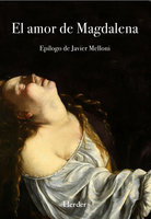 El amor de Magdalena - Anónimo