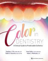 Color in Dentistry - Stephen J. Chu, Rade D. Paravina, Irena Saile, Adam J. Mieleszko