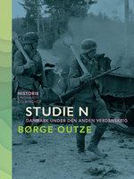 Studie N. Danmark under den anden verdenskrig - Børge Outze