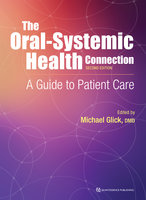 The Oral-Systemic Health Connection - Michael Glick
