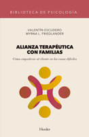 Alianza terapéutica con familias - Valentín Escudero, Myrna Friedlander